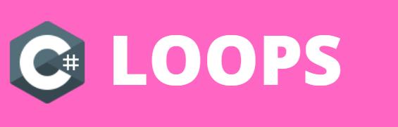 Loops in C#
