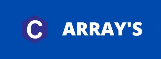 C - Arrays