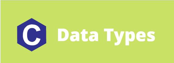 C - Data Types