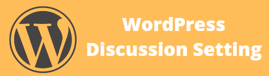 Discussion Setting in WordPress