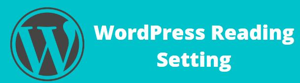 Reading Setting in WordPress