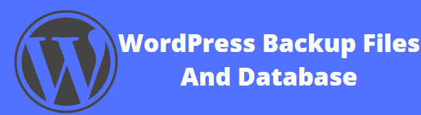 How to Backup Files And Database in a WordPress